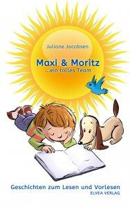 Maxi und Moritz, Geschichten