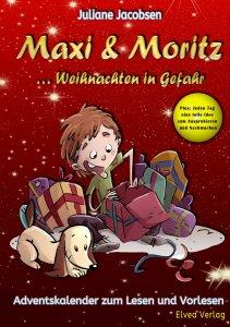Adventskalender, Weihnachten, Maxi und Moritz
